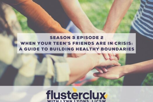 When Your Teen's Friends Are In Crisis: A Guide To Building Healthy Boundaries