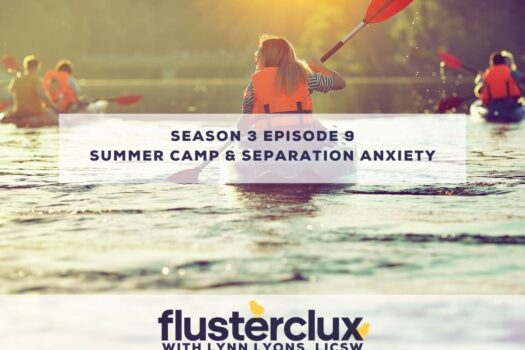Summer Camp & Separation Anxiety