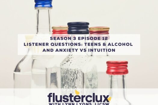 Listeners Ask: Teens & Drinking and Anxiety vs. Intuition